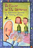 Be First in the Universe, Stephanie Spinner and Terry Bisson, 0440416396