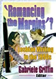Romancing the Margin?, Gabriele Griffin, 1560231289