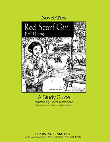 Red Scarf Girl: Novel-Ties Study Guide