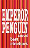 img - for Emperor Penguin, a novel book / textbook / text book