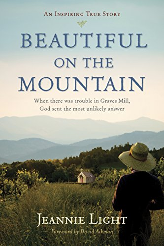 Beautiful on the Mountain: An Inspiring True Story by [Light, Jeannie]
