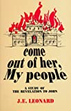 Come Out of Her, My People, J. E. Leonard, 1884454003