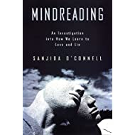 Mindreading: An Investigation into How We Learn to Love and Lie