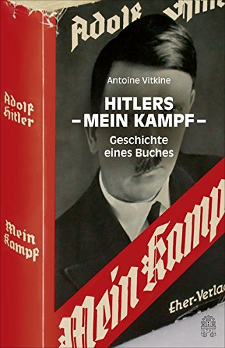 Hitlers Mein Kampf: Geschichte eines Buches Broschiert – 12. Oktober 2015 Antoine Vitkine Sabine Hedinger Sabine Schneider Christian Stonner