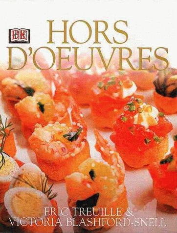 Hors D'oeuvres by Eric Treuille, Victoria Blashford-Snell