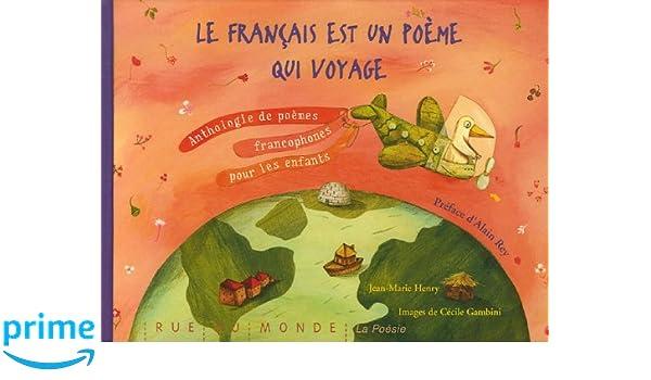 Le Francais Est Un Poeme Qui Voyage La Poésie Amazones