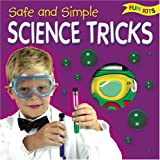 Safe and Simple Science Tricks, , 1904748759