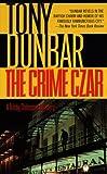 The Crime Czar, Tony Dunbar, 0440226589