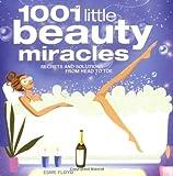 1001 Little Beauty Miracles, Esme Floyd, 1844425339