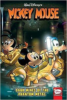 Descargar Mickey Mouse: Dark Mines Of The Phantom Metal PDF