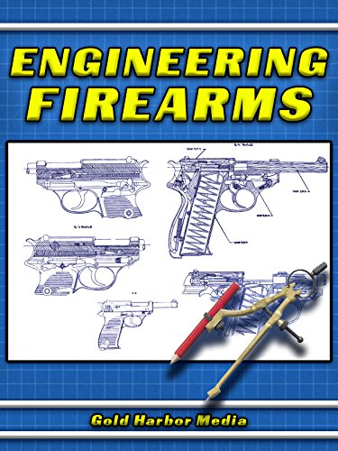 - Engineering Firearms