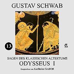 Odysseus I (Sagen des klassischen Altertums 13)