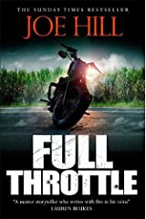 Full Throttle: Contains IN THE TALL GRASS, now filmed for Netflix! Hardcover