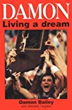 Damon - Living a Dream, Damon Bailey and Wendell Trogdon, 0964237121