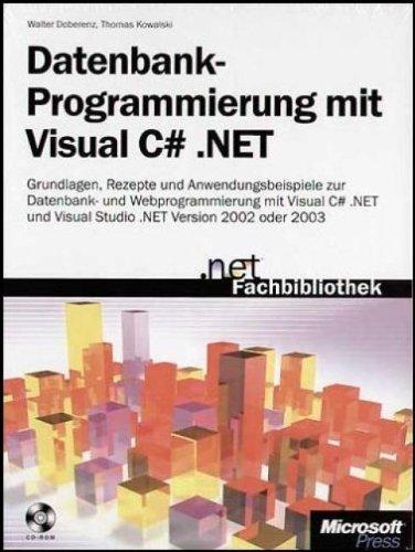 Datenbankprogrammierung mit Visual C#.NET.