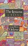 The Iguana, Anna M. Ortese, 0914232959