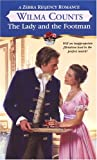 img - for The Lady And The Footman (Zebra Regency Romance) book / textbook / text book