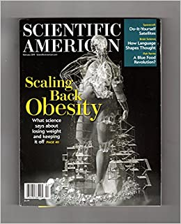 Scientific american february 2011 scaling back obesity do it scaling back obesity do it yourself satellites how language shapes thought blue food revolution inner life of the genome friendly aliens x ray vision solutioingenieria Choice Image