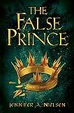 The False Prince (The Ascendance Series, Book 1) (Ascendance Trilogy)