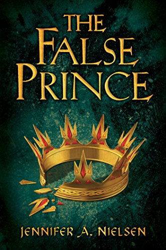 The False Prince (Ascendance Trilogy Book 1) by [Nielsen, Jennifer A.]