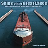 Ships of the Great Lakes, Patrick D. Lapinski, 1583882804