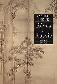Rêves de Russie : roman