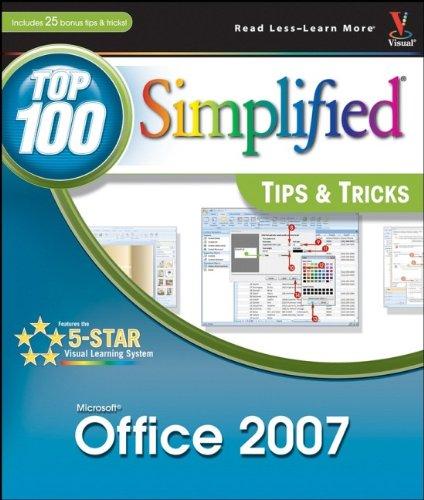 Office 2007: Top 100 Simplified Tips & Tricks
