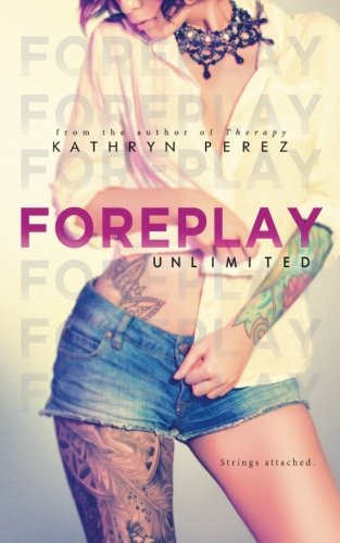 FOREPLAY Unlimited: A Short Story