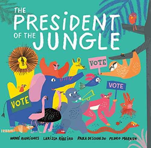 Book Cover: The President of the Jungle