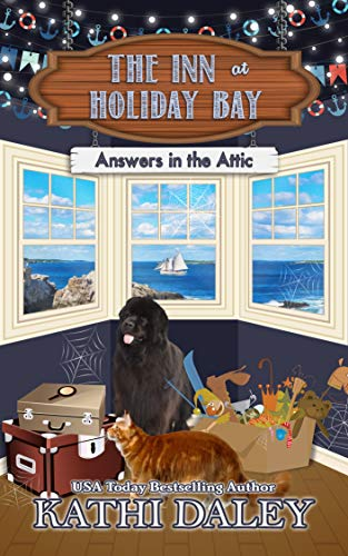 The Inn at Holiday Bay: Answers in the Attic by [Daley, Kathi]