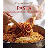 Williams-Sonoma Mastering: Pasta, Noodles & Dumplings: made easy with step-by-step photographs