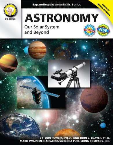 Download Astronomy, Grades 6 - 12: Our Solar System and Beyond (Expanding Science Skills Series) pdf epub