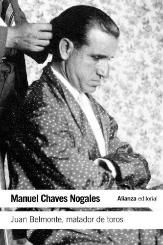 Descargar Libro Juan Belmonte, Matador De Toros: Su Vida Y Sus Hazañas Manuel Chaves Nogales