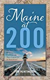 Maine at 200: An Anecdotal History