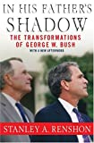 In His Father's Shadow, Stanley A. Renshon, 1403970483