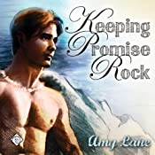 Keeping Promise Rock (Gay Romance) | Amy Lane