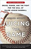 Juicing the Game, Howard Bryant, 0452287413