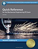 Quick Reference for the Mechanical Engineering PE Exam, Lindeburg, PE, Michael R, 1591264162