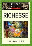 Initiation au Feng Shui : Richesse