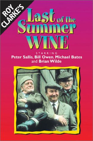 Last of the Summer Wine (Last Of The Summer Wine Complete Collection)