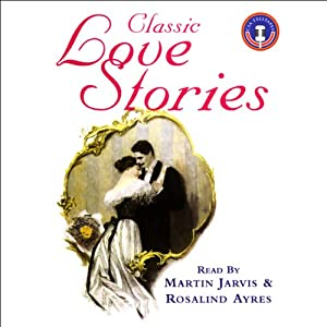 Classic Love Stories 1 Audiobook