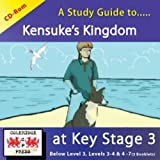 A Study Guide to Kensuke's Kingdom at Key Stage 3: Below level 3, levels 3-4 & levels 4-7