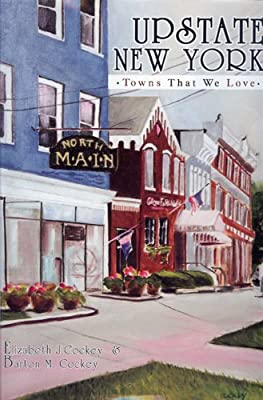 Upstate New York: Towns That We Love