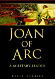 Joan of Arc, Kelly DeVries, 0750918055