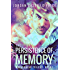 The Persistence of Memory: Mnevermind Trilogy Book 1