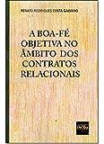 Boa-Fe Objetiva Ambito dos C. Relacionais-01Ed/19