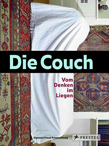 Die Couch: Vom Denken im Liegen