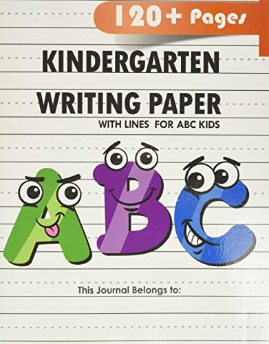 Kindergarten writing paper with lines for ABC kids: 120 Blank handwriting practice paper with dotted lines Paperback – May 10, 2019