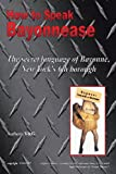 How to Speak Bayonnease: The secret language of Bayonne, New York's sixth borough