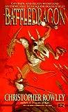 Battle Dragon, Christopher B. Rowley, 0451453433